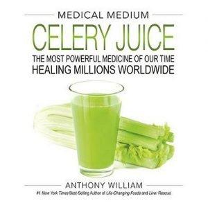 Medical Medium Celery Juice Book Anthony William